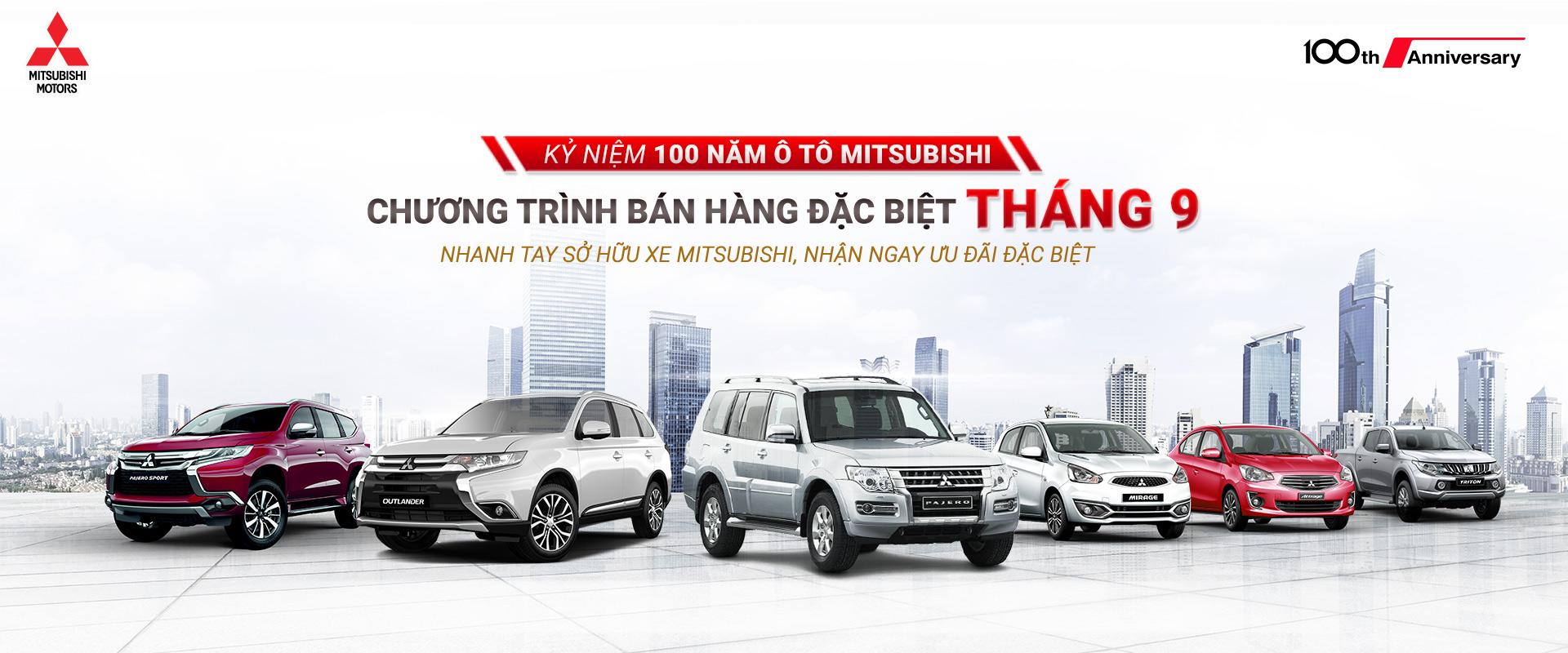 Chương trình ưu đãi tháng 9, kỉ niệm 100 năm Ô tô Mitsubishi.