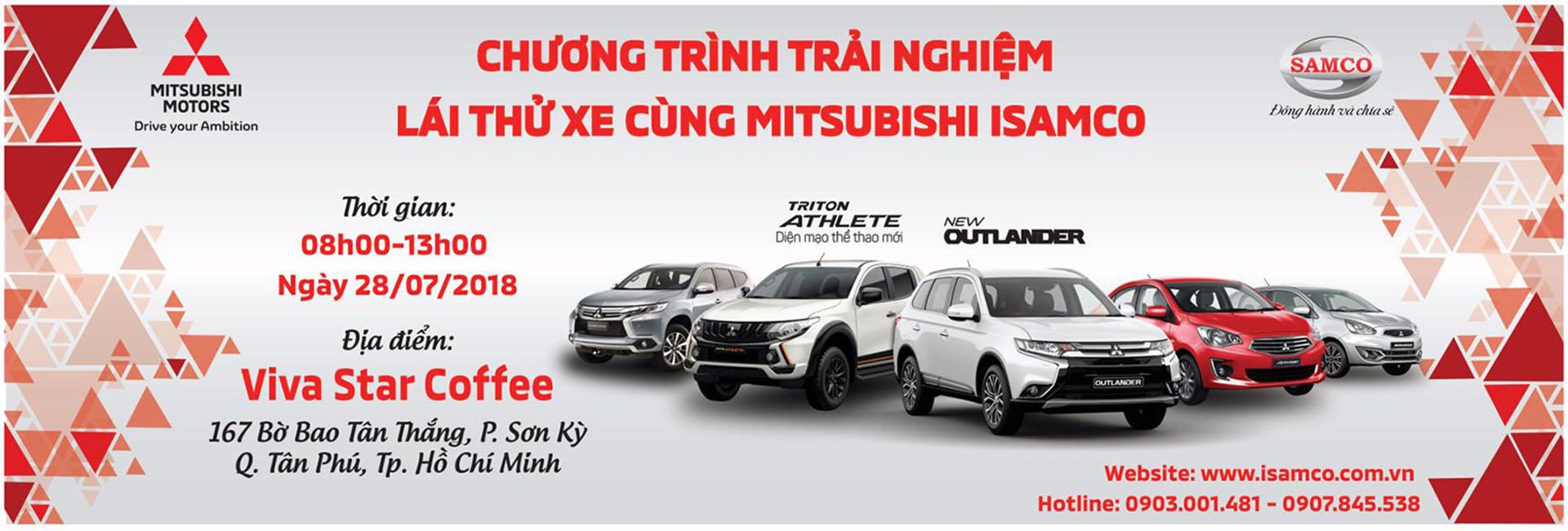 """Sự Kiện """"Trải Nghiệm Lái Thử Xe Cùng Mitsubishi ISAMCO"""" Tại Viva Star Coffee ngày 28/7/2018"""